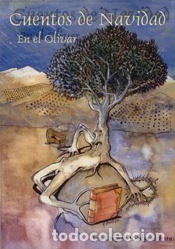 CUENTOS DE NAVIDAD EN EL OLIVAR (Libros Nuevos - Literatura Infantil y Juvenil - Cuentos infantiles)