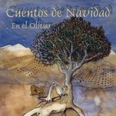 Libros: CUENTOS DE NAVIDAD EN EL OLIVAR. Lote 234961790