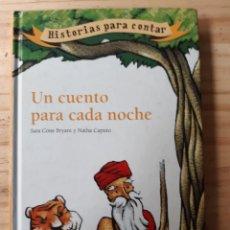 Libros: UN CUENTO PARA CADA NOCHE,HISTORIAS PARA CONTAR. Lote 235175925