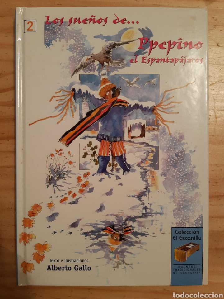 LOS SUEÑOS DE PPEPINO EL ESPANTAPÁJAROS NO 2,CUENTOS TRADICIONALES CANTABRIA, COLECCIÓN ESCANILLU. (Libros Nuevos - Literatura Infantil y Juvenil - Cuentos infantiles)