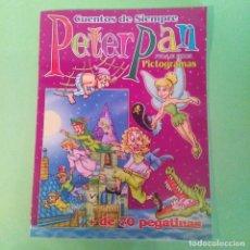 Libros: PETER PAN CUENTO CON PICTOGRAMAS Y PEGATINAS - CON BRILLOS EN LA PORTADA. Lote 236096920