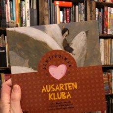 Livres: AUSARTEN KLUVA SENTIPUINAK ELKAR PABLO AULADELL BEGOÑA IBARROLA. Lote 236412640