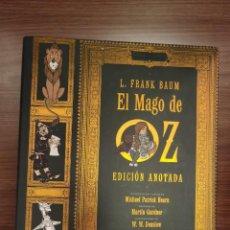 Livres: LIBRO EL MAGO DE OZ. EDICIÓN ANOTADA. L FRANK BAUM. EL ALEPH. 1 EDICIÓN. Lote 237918235