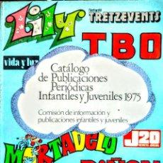 Livres: CATALOGO DE PUBLICACIONES PERIODICAS INFANTILES Y JUVENILES 1975. Lote 238761405