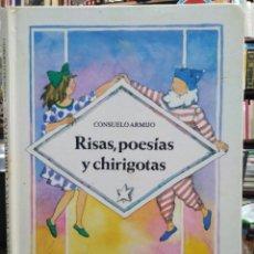 Libros: RISAS,POESÍAS Y CHIRIGOTAS-CONSUELO ARMIJO-EDITA MIÑON 1984. Lote 242111575