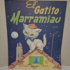 Libros: EL GATITO MARRAMIAU. GRANDES ÁLBUMES EVA. NUEVO. IMPECABLE. 1982. EDITORIAL VASCO AMERICANA.. Lote 243275250