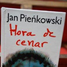 Livres: JAN PIENKOWSKI.HORA DE CENAR. Lote 243328085
