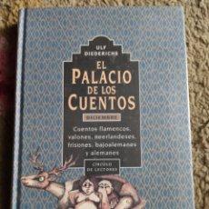 Libros: EL PALACIO DE LOS CUENTOS. DICIEMBRE. ULF DIEDERICHS. NUEVO PLASTIFICADO. Lote 243402405