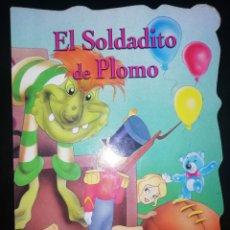 Libros: CUENTO INFANTIL EL SOLDADITO DE PLOMO. Lote 248630080