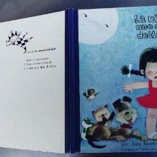 Livres: LA NIÑA QUE DEJÓ DE LLORAR - JUAN FERRÁNDIZ - EDIGRAF 1976. Lote 251635435