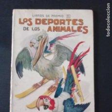 Libros: ANTIGUO CUENTO - LOS DEPORTES DE LOS ANIMALES - RAMON SOPENA - DIBUJOS DE J. LLAVERIAS. Lote 253308655