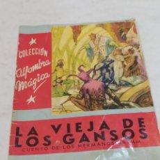 Libros: ANTIGUO CUENTO LA VIEJA DE LOS GANSOS 1959. Lote 253865315