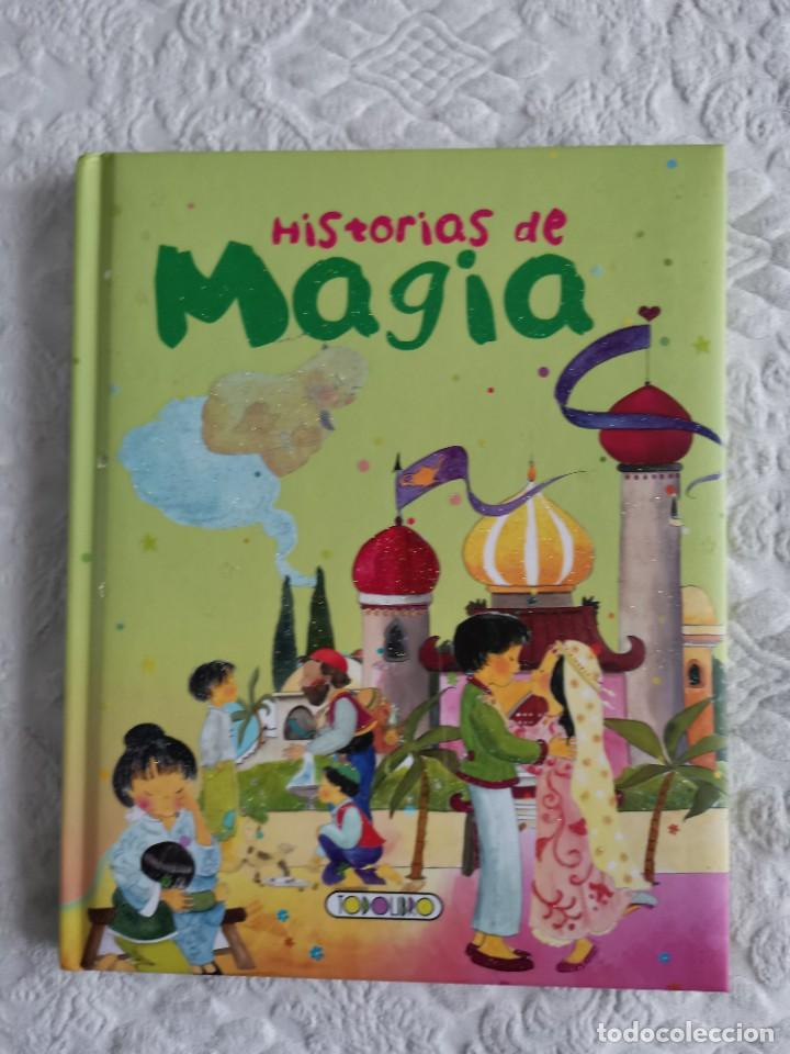 HISTORIAS DE MAGIA, ED. TODOLIBRO (Libros Nuevos - Literatura Infantil y Juvenil - Cuentos infantiles)