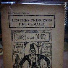 Libros: BONAVIA SALVADOR.LES TRES PRINCESES I EL CAMALIC(COMTE DE LES MIL I UNA NITS). Lote 254336755