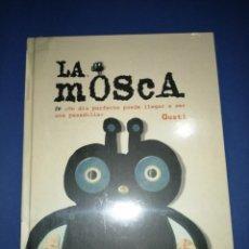 Libros: LA MOSCA GUSTI NUEVO A ESTRENAR. Lote 255597855