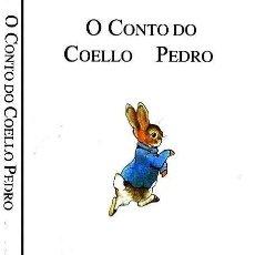 Libros: O CONTO DO COELLO PEDRO. Lote 257716795