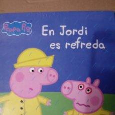 Libros: EL JORDI ES REFREDA.COLEC. PEPPA PIGG.CATALAN.. Lote 260864435
