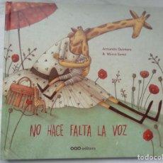 Libros: NO HACE FALTA LA VOZ - ARMANDO QUINTERO - OQO - NUEVO. Lote 264565714