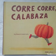 Libros: CORRE CORRE CALABAZA EVA MEJUTO - OQO - NUEVO. Lote 264566629