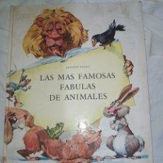 Libros: LAS MÁS FAMOSAS FÁBULAS DE ANIMALES PARA NIÑOS. AÑO 1973--EN EXCELENTE ESTADO DE CONSERVACIÓN--. Lote 268901929