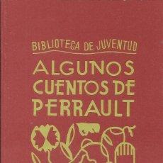 Libros: ALGUNOS CUENTOS DE PERRAULT (PULGARCITO,CAPERUCITA, CENICIENTA, EL GATO CON BOTAS...). Lote 269296208