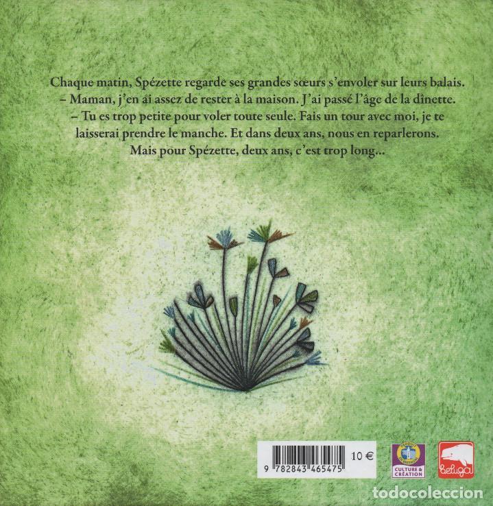 Libros: Spézette l´apprentie sorcière. Soizic Gilibert/Benôit Broyart. Beluga. 2012. NUEVO. - Foto 2 - 269762593