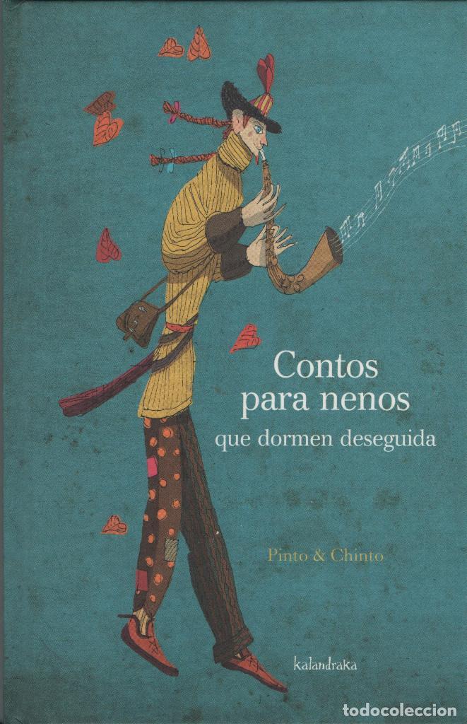 CONTOS PARA NENOS QUE DORMEN DESEGUIDA. PINTO&CHINTO. KALANDRAKA. 2010. NUEVO. (Libros Nuevos - Literatura Infantil y Juvenil - Cuentos infantiles)