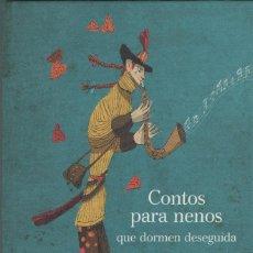 Libros: CONTOS PARA NENOS QUE DORMEN DESEGUIDA. PINTO&CHINTO. KALANDRAKA. 2010. NUEVO.. Lote 269770508