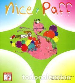 NICE Y PAFF. SIERRA DE SEGURA. ISIDRA MEDINA MARTOS. LUPO CISNEA+ (Libros Nuevos - Literatura Infantil y Juvenil - Cuentos infantiles)