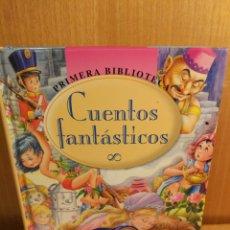 Libros: CUENTOS FANTÁSTICOS. Lote 269955163