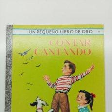Libros: PEQUEÑO LIBRO DE ORO Nº 20, CONTAR CANTANDO, ED. NOVARO MÉXICO 1980. Lote 270993443