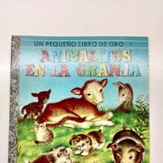 Libros: PEQUEÑO LIBRO DE ORO Nº 57, ANIMALILLOS EN LA GRANJA, ED. NOVARO MÉXICO 1979. Lote 270993448