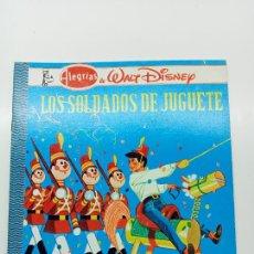 Libros: ALEGRÍAS DE WALT DISNEY, LOS SOLDADOS DE JUGUETE, ED. NOVARO MÉXICO 1980. Lote 270993483