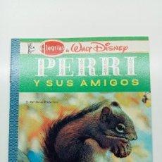Libros: ALEGRÍAS DE WALT DISNEY, PERRI Y SUS AMIGOS, ED. NOVARO MÉXICO 1980. Lote 270993493