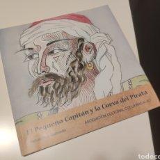 Libros: EL PEQUEÑO CAPITÁN Y LA CUEVA DEL PIRATA. Lote 273248903