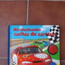 Libros: MIS ALUCINANTES COCHES DE CARRERAS-BRUÑO. Lote 275955958