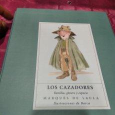 Libros: LOS CAZADORES MARQUÉS DE LAULA. Lote 276204363