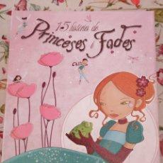 Libros: 15 HISTÒRIES DE PRINCESES I FADES PIRUETA OCTUBRE 2009 CATALÀ CATALÁN. Lote 280706563