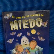 Libros: EL LIBRO DE LOS CUENTOS DE MIEDO. Lote 282083243