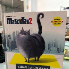 Livros: CÓMO SER UN GATO - PERRO - MASCOTAS 2 - PLANETA - REVERSIBLE. Lote 282544528