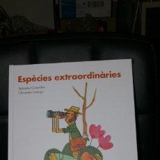 Libros: ESPECIES EXTRAORDINARIES SALVADOR COMELLES BIRA BIRO 2020 ( CATALAN ). Lote 292355713
