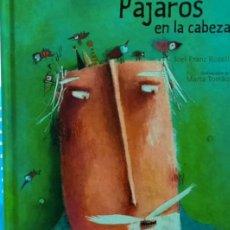 Libros: PAJAROS EN LA CABEZA. JOEL FRANZ ROSELL. Lote 293620733
