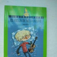Libros: EL VIOLÍN DE MEDIANOCHE - JESÚS BALLAZ. Lote 294573183