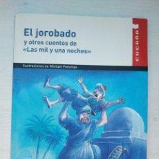 Libros: EL JOROBADO Y OTROS CUENTOS DE LAS MIL Y UNA NOCHES. Lote 294573788