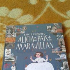 Libros: LEWIS CARROL - ALICIA EN EL PAÍS DE LAS MARAVILLAS. Lote 56567204