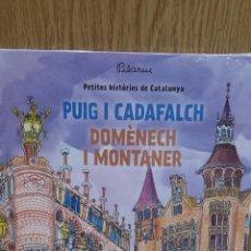 Livros: PUIG I CADAFALCH / DOMÈNECH I MONTANER - DE PILARIN BAYÉS / PRECINTADO.. Lote 58292477
