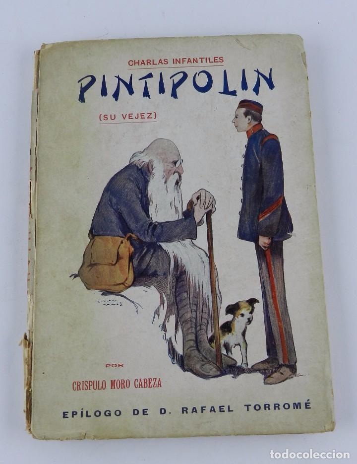 PINTIPOLIN (SU VEJEZ), CHARLAS INFANTILES, CRÍSPULO MORO CABEZA, 1920 BIBLIOTECA MORO, EPILOGO DE D. (Libros Nuevos - Literatura Infantil y Juvenil - Cuentos juveniles)