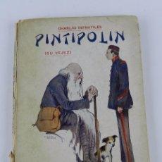 Libros: PINTIPOLIN (SU VEJEZ), CHARLAS INFANTILES, CRÍSPULO MORO CABEZA, 1920 BIBLIOTECA MORO, EPILOGO DE D.. Lote 86718848