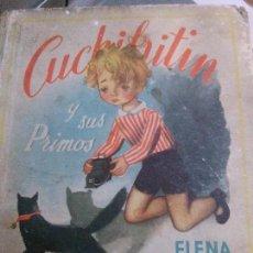 Libros: CUCHIFRITIN Y SUS PRIMOS . LOMO TELA . ELENA FORTUN , M.AGUILAR. Lote 88640128