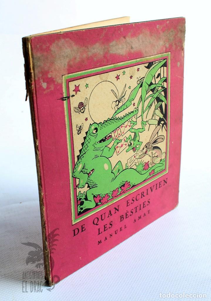 DE QUAN ESCRIVIEN LES BÈSTIES. LLETRES PER INFANTS- AMAT, MANUEL 1937 (Libros Nuevos - Literatura Infantil y Juvenil - Cuentos juveniles)